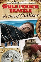 Gulliver's travels. The tale of Gulliver