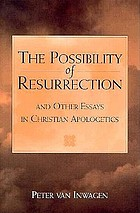 The possibility of resurrection and other essays in Christian apologetics