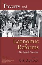 Poverty and economic reforms : the social concerns