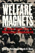 Welfare magnets : a new case for a national standard