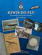 Kiwis do fly : New Zealanders in RAF Bomber Command