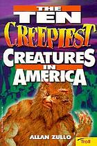 The ten creepiest creatures in America