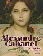 Alexandre Cabanel : the tradition of beauty