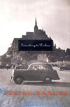 Something to declare : essays on France