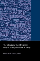 The Olmec & their neighbors : essays in memory of Matthew W. Stirling