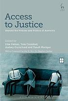 Access to justice : beyond the policies and politics of austerity