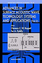 Advances in surface acoustic wave technology, systems and applications. Voume 2
