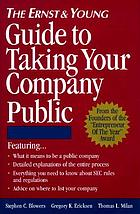 The Ernst & Young guide to taking your company public