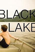 Black lake : a novel