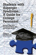Students with Asperger syndrome : a guide for college personnel
