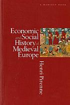 Economic and social history of medieval Europe,