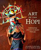 Art of the Hopi : contemporary journeys on ancient pathways