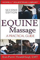 Equine massage : a practical guide