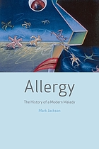 Allergy : the history of a modern malady