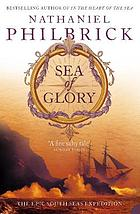 Sea of glory : the epic South Seas Expedition 1838-1842