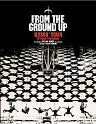 From the ground up : U2360° : official photobook