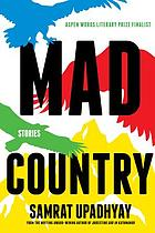 Mad country : stories
