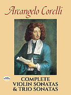 Complete violin sonatas ; and trio sonatas