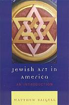 Jewish art in America : an introduction