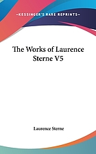 The works of Laurence Sterne : in eight volumes complete. vol. 5.