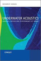 Underwater acoustics : analysis, design, and performance of sonar