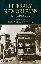 Literary New Orleans : essays and meditations