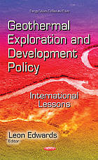 Geothermal exploration and development policy : international lessons