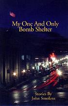 My one and only bomb shelter : stories