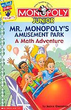 Mr. Monopoly's amusement park. A math adventure