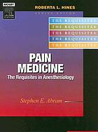 Pain medicine : the requisites in anesthesiology