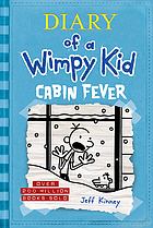 Cover of Diary of a Wimpy Kid: Cabin Fever by Jeff Kinney
