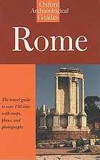 Rome : an Oxford archaeological guideRome : an Oxford archaeological guide to RomeRome