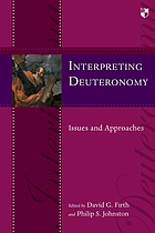 Interpreting Deuteronomy : issues and approaches