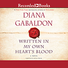 Written in my own heart's blood : a novel