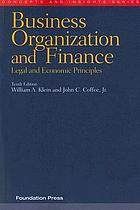 Business organization and finance : legal and economic principles