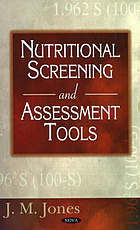 Nutritional screening and assessment tools
