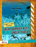 Great Barrier Reef under threat
