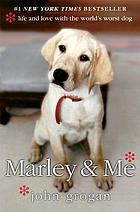 Marley & me : [a Gab bag for book discussion groups]