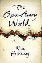 The gone away world