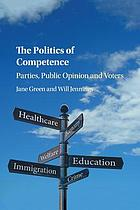 The politics of competence : parties, public opinion and voters