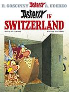 Astérix adventures. 16, Asterix in Switzerland