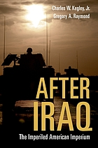 After Iraq : the imperiled American imperium