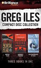 Greg Iles compact disc collection. Mortal fear ; Spandau phoenix ; The footprints of God