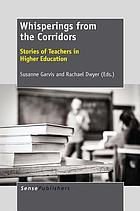 Whisperings from the corridors : stories of teachers in Higher Education