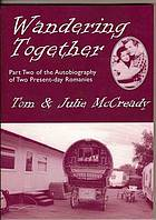 Wandering together : part two of the autobiography of two present-day Romanies