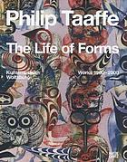 Philip Taaffe : the life of forms : works 1980-2008