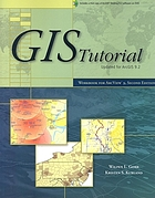 GIS tutorial : updated for ArcGIS 9.2 : workbook for ArcView 9