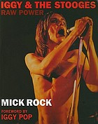 Raw power : Iggy & The Stooges