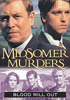 Midsomer murders. / Blood will out