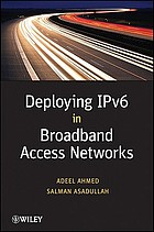Deploying IPv6 in broadband access networks
